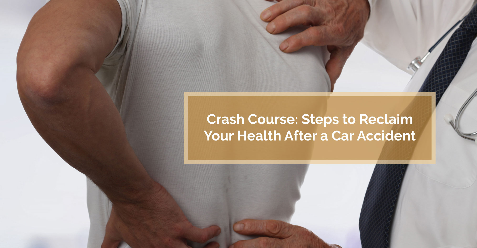 Steps to Reclaim Your Health After a Car Accident